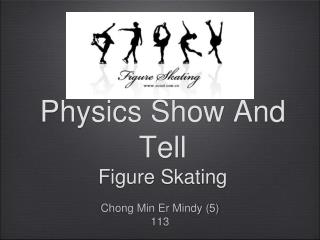 Physics Show And Tell Figure Skating
