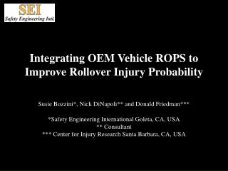 Integrating OEM Vehicle ROPS to Improve Rollover Injury Probability