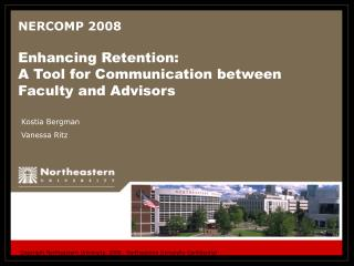 NERCOMP 2008 Enhancing Retention:   A Tool for Communication between Faculty and Advisors