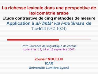 5 èmes  Journées de linguistique de corpus Lorient les  13, 14 et 15 septembre 2007