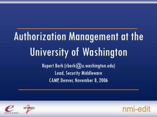 Authorization Management at the University of Washington
