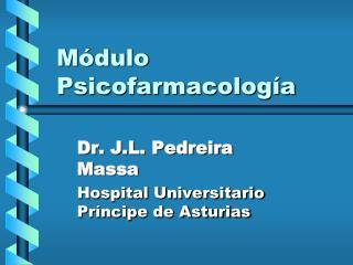 Módulo Psicofarmacología