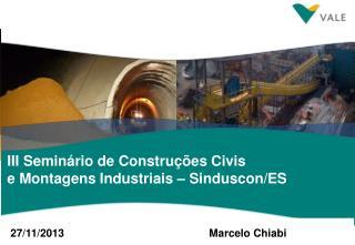 III Seminário de Construções Civis e Montagens Industriais – Sinduscon/ES