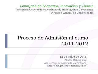 Proceso de Admisión al curso 2011-2012