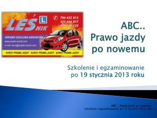ABC..   Prawo jazdy  po nowemu