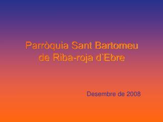 Parròquia Sant Bartomeu de Riba-roja d'Ebre