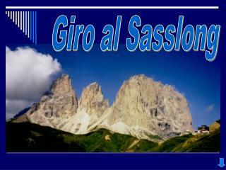 Giro al Sasslong