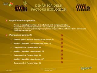 DINÀMICA DELS  FACTORS BIOLÒGICS