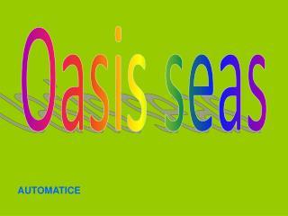 Oasis seas