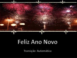 Feliz Ano Novo Transição  Automática