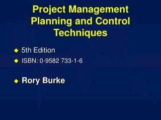 Project Management Planning and Control Techniques