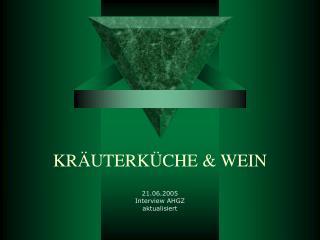 KRÄUTERKÜCHE & WEIN
