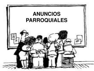 ANUNCIOS PARROQUIALES