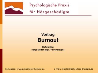 Vortrag Burnout   Referentin:  Katja M ller Dipl.-Psychologin