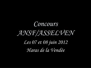 Concours ANSF/ASSELVEN