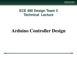 ECE 480 Design Team 3 Technical  Lecture