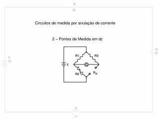 Circuitos de medida por anulação de corrente