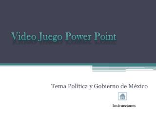 Video Juego Power Point