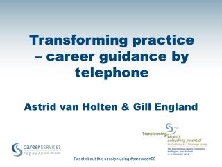 Transforming practice  � career guidance by telephone