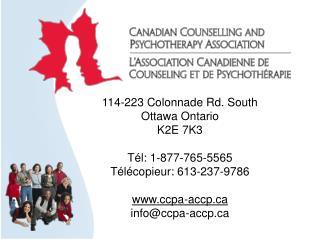 114-223  Colonnade Rd.  South Ottawa Ontario K2E 7K3 T é l: 1-877-765-5565