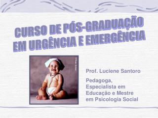 CURSO DE PÓS-GRADUAÇÃO EM URGÊNCIA E EMERGÊNCIA