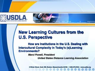 New Learning Cultures from the U.S. Perspective