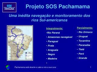 Projeto  SOS  Pachamama