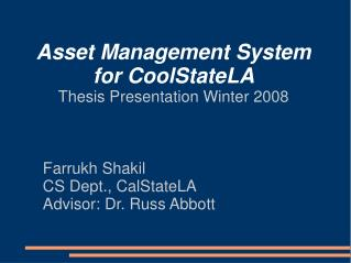 Asset Management System for CoolStateLA Thesis Presentation Winter 2008