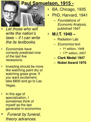Paul Samuelson, 1915 -