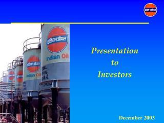 Presentation to Investors