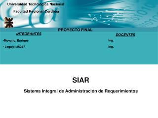 SIAR Sistema Integral de Administración de Requerimientos