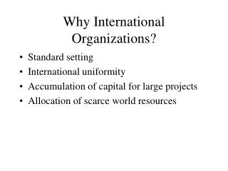 Why International Organizations?