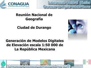 Generación de Modelos Digitales de Elevación escala 1:50 000 de La República Mexicana