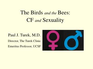 The Birds  and the  Bees:  CF  and  Sexuality