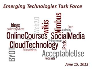 Emerging Technologies Task Force