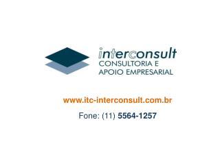 itc-interconsult.br Fone: (11)  5564-1257
