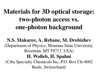 Materials for 3D optical storage: two-photon access vs. one-photon background