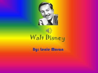 Walt  D isney
