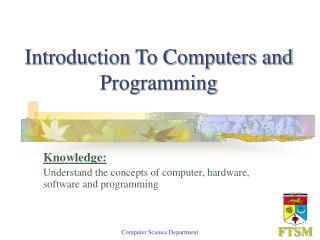 Introduction To Computers and Programming