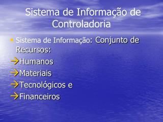 Sistema de Informa  o de Controladoria