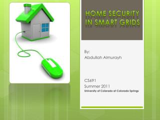 Home Security In Smart Grids