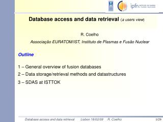 Database access and data retrieval  ( a users view )