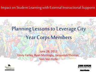Planning Lessons to Leverage City Year Corps Members