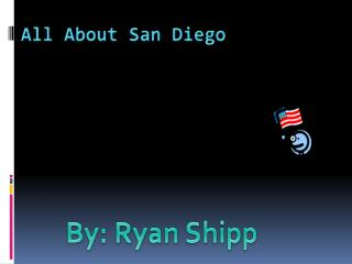 All About San Diego