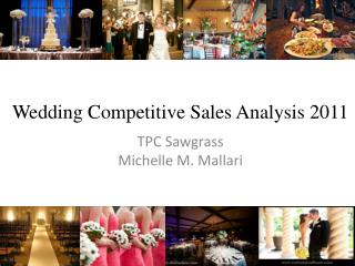 Wedding Competitive Sales Analysis 2011