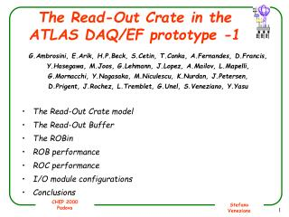 The Read-Out Crate in the ATLAS DAQ/EF prototype -1
