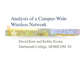 Analysis of a Campus-Wide Wireless Network