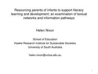 Helen Nixon School of Education Hawke Research Institute for Sustainable Societies