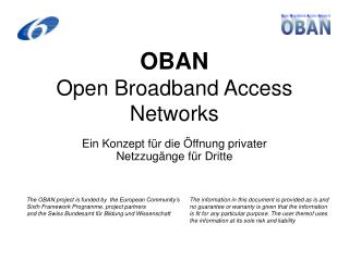 OBAN Open Broadband Access Networks