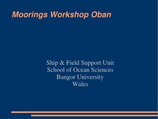 Moorings Workshop Oban